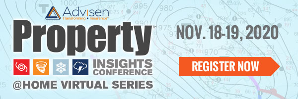 1000 Advisen 0 995 0-75 0 /980 Property 090 895 TH 975 NOV. 18-19, 2020 68/9 70 O INSIGHTS CONFERENCE REGISTER NOW @HOME VIRTUAL SERIES